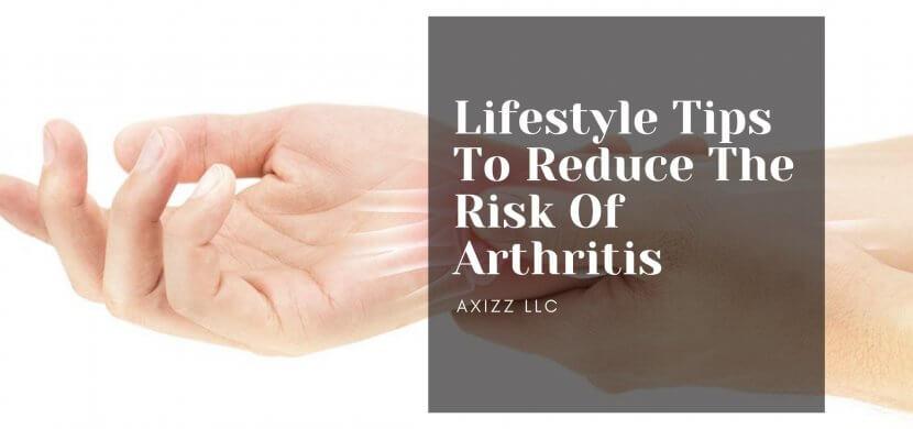 Reduce The Risk Of Arthritis